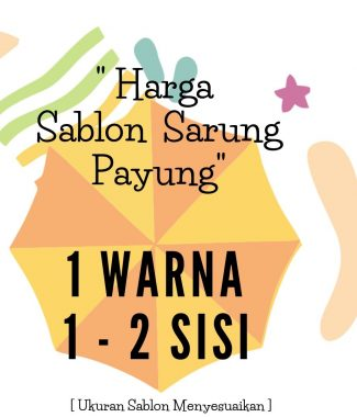 HARGA SABLON SARUNG PAYUNG 1 WARNA